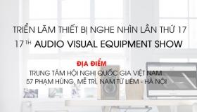 Audio Hà Nội gấp rút chuẩn bị cho AV Show lần thứ 17