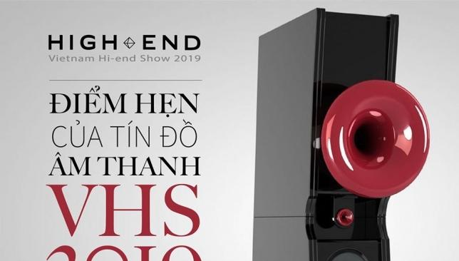 Chính thức khai mạc triển lãm Vietnam Hi-end Show 2019 tại Hà Nội